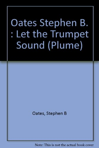 9780452256279: Let the Trumpet Sound: The Life of Martin Luther King, Jr. (Plume)