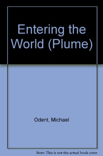9780452256286: Entering the World (Plume)
