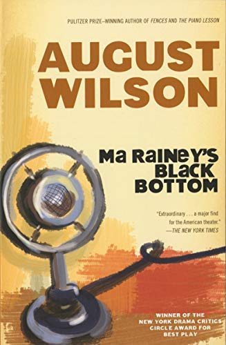 Ma Rainey's Black Bottom (Plume) (9780452256842) by August Wilson