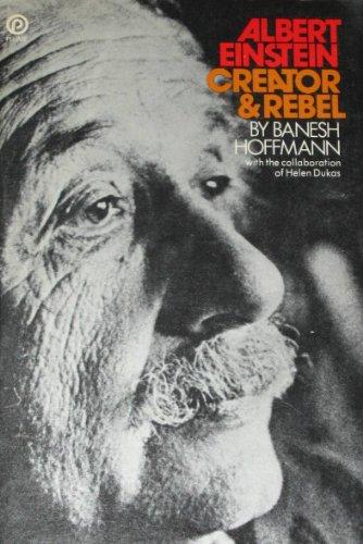 9780452257030: Albert Einstein: Creator and Rebel