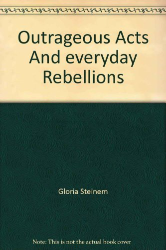 9780452257108: Outrageous Acts and Everyday Rebellions
