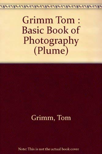 9780452257481: The Basic Book of Photography (Plume)
