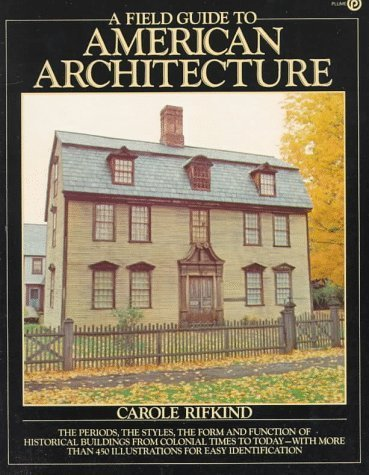 9780452257733: A Field Guide to American Architecture