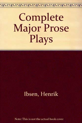 9780452257979: The Complete Major Prose Plays