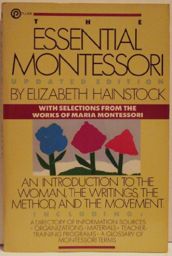 9780452258082: The Essential Montessori (Plume)