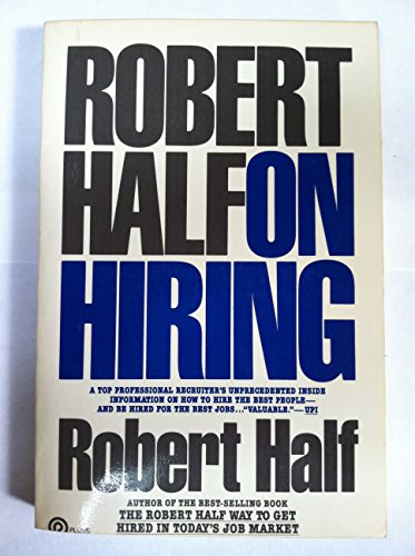 Robert Half on Hiring (Plume): Half, Robert
