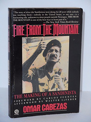 9780452258440: Fire from the Mountain: The Making of a Sandinista