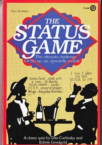 9780452258778: The Status Game (Plume)