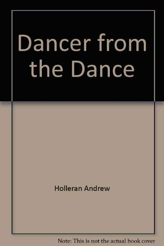 9780452258839: The Dancer from the Dance: A Novel