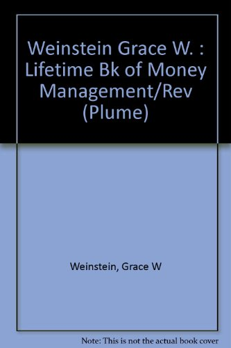 Lifetime Book of Money (Plume): Weinstein, Grace W.