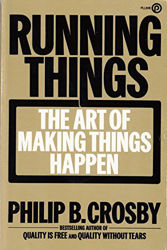 9780452259157: Crosby Philip B. : Running Things (Plume)