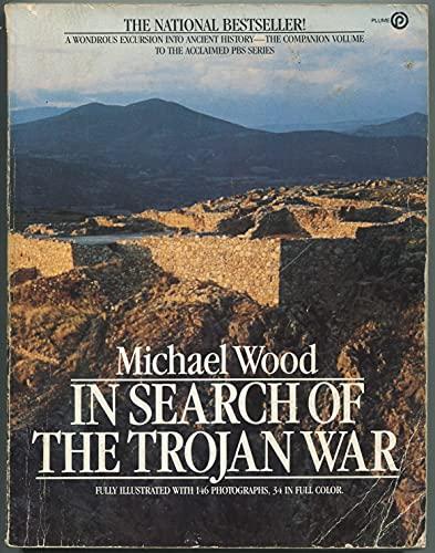 9780452259607: Wood Michael : in Search of the Trojan War (Plume)