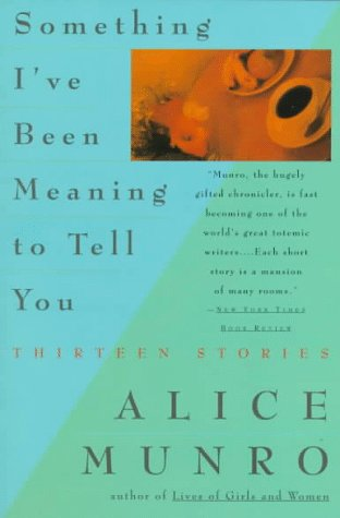 9780452260214: Munro Alice : Something I'Ve Been Meaning to Tell You (Plume)