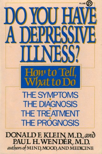 Do You Have Depression?: How to Tell, What to Do (Plume): Donald F. Klein