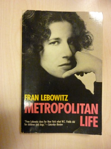 9780452260696: Lebowitz Fran : Metropolitan Life