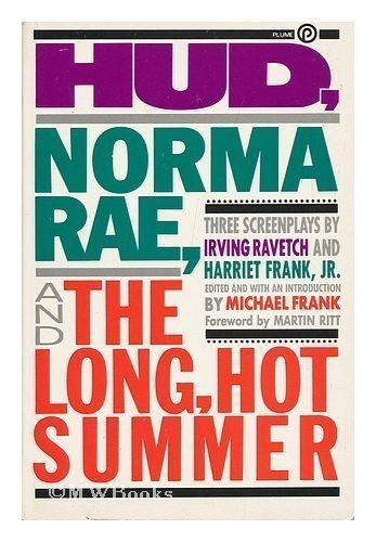 Hud, Norma Rae, and the Long Hot: Frank, Harriet, Jr.;