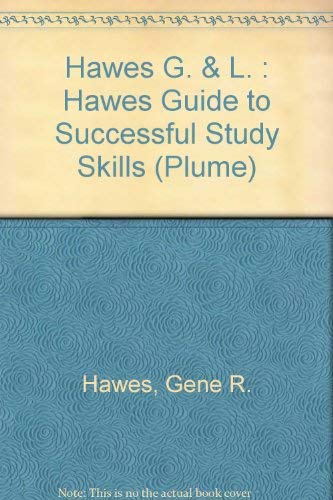 9780452260870: Hawes Guide to Successful Studying (Plume)