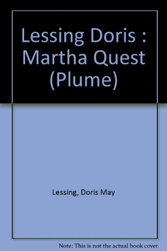 9780452261242: Lessing Doris : Martha Quest (Plume)