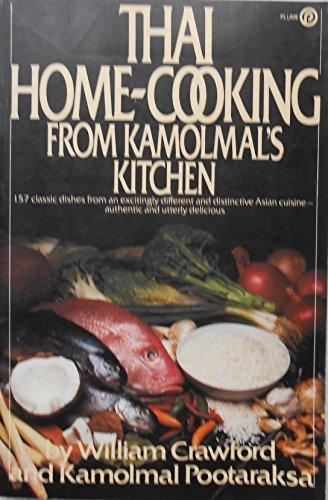 Thai Home-Cooking from Kamolmal's Kitchen (Plume): Crawford, William, Pootaraksa, Kamolmal