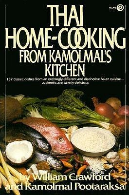 9780452261334: Thai Home-Cooking from Kamolmal's Kitchen