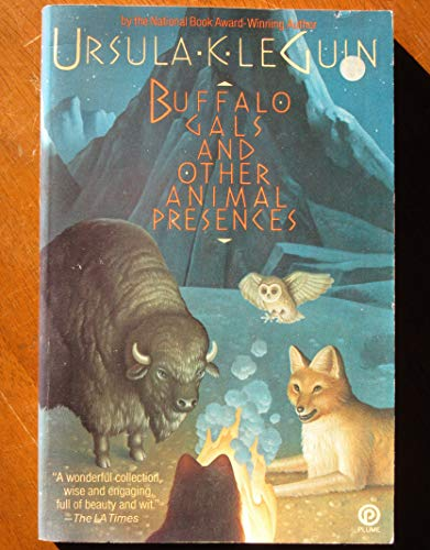 9780452261396: Title: Buffalo Gals and Other Animal Presences