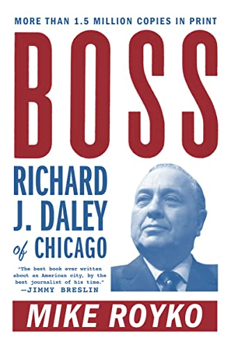 9780452261679: Boss: Richard J. Daley of Chicago