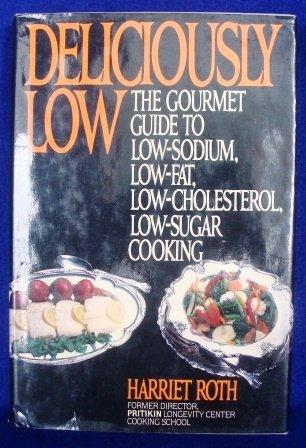 Low Fat Low Cholesterol Low Sodium