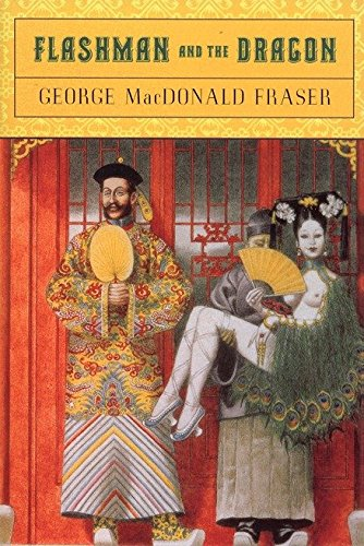 9780452261914: Fraser Macdonald G. : Flashman and the Dragon (Plume)