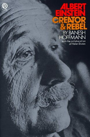 9780452261938: Albert Einstein, Creator and Rebel (Plume)