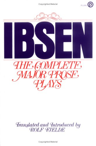 9780452262058: Ibsen: The Complete Major Prose Plays