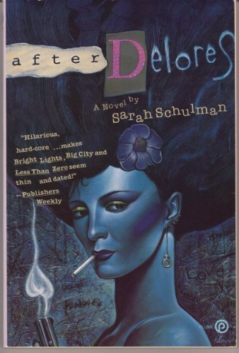 9780452262287: After Delores: A Novel