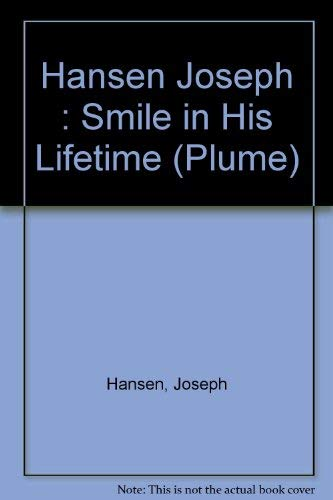 9780452262676: A Smile in His Lifetime (Plume)