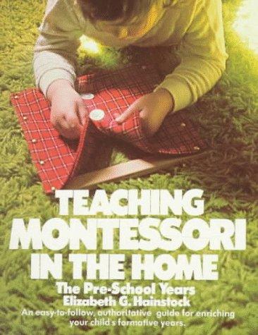 9780452262683: Teaching Montessori in the Home: The Pre-School Years (Plume)