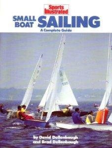 9780452262720: Sports Illustrated Small-Boat Sailing: A Complete Guide