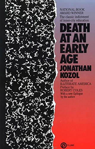 Death at an Early Age: The Classic: Kozol, Jonathan
