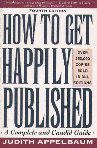 9780452263079: Applebaum Judith : How to Get Happily Published Third Revi (Plume)