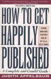 9780452263079: How to Get Happily Published (Plume)