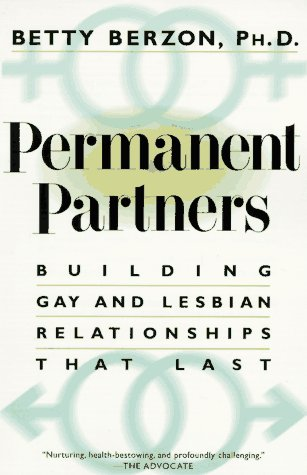Permanent Partners: Building Gay and Lesbian Relationships That Last (Plume): Berzon, Betty