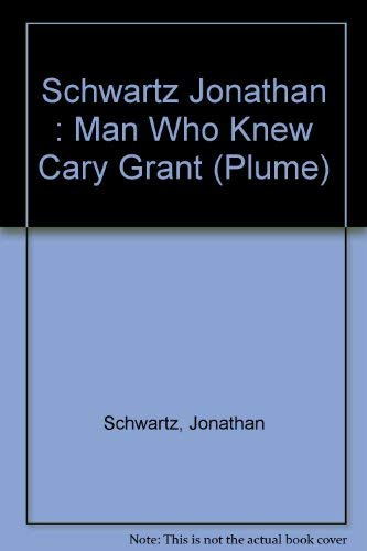 9780452263109: The Man Who Knew Cary Grant (Plume)