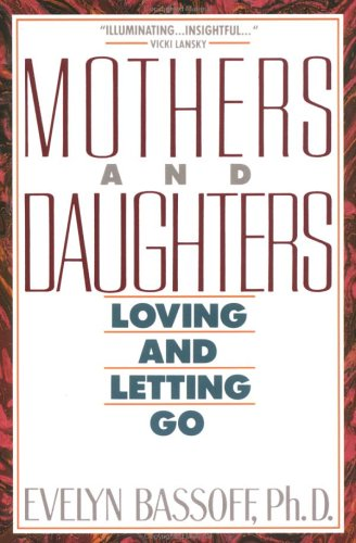 9780452263192: Mothers And Daughters Loving And Letting Go (Plume)