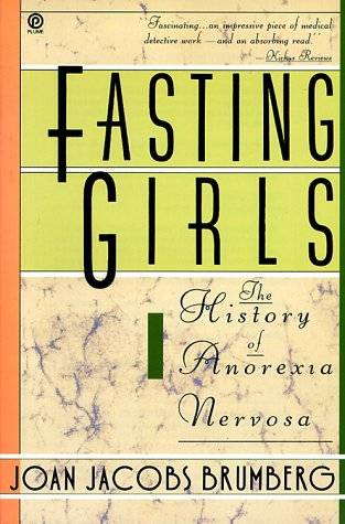 9780452263277: Fasting Girls: The History of Anorexia Nervosa (Plume)