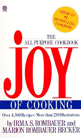 Joy of Cooking (Plume): Rombauer, Irma S.,