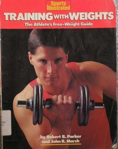 9780452263345: Training with Weights: The Athlete's Free-Weight Guide
