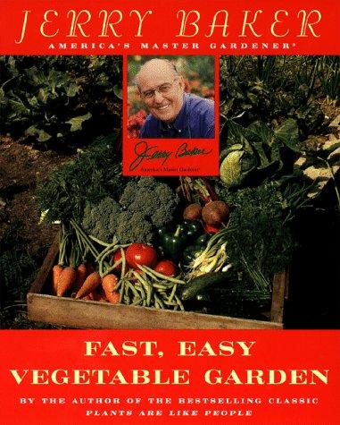 9780452263376: Jerry Baker's Fast, Easy Vegetable Garden