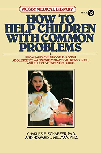 9780452263550: How to Help Children with Common Problems (Mosby Medical Library)