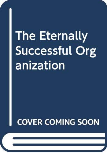 9780452263796: Crosby Philip B. : Eternally Successful Organization (Plume)