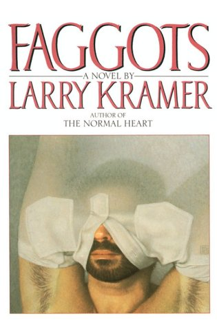 Faggots: A Novel (Plume): Kramer, Larry