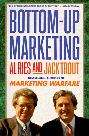 9780452264182: Bottom-up Marketing (Plume)