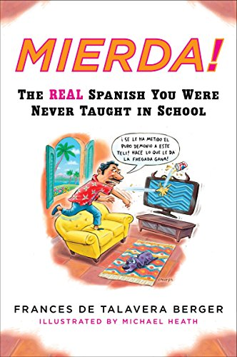 9780452264243: Mierda!: The Real Spanish You Were Never Taught in School (Plume)
