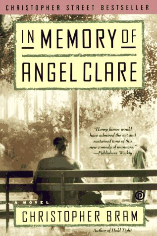 In Memory of Angel Clare (Plume): Bram, Christopher